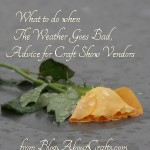 When to leave a craft fair in bad weather?