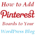 How to Add Pinterest to WordPress Blogs